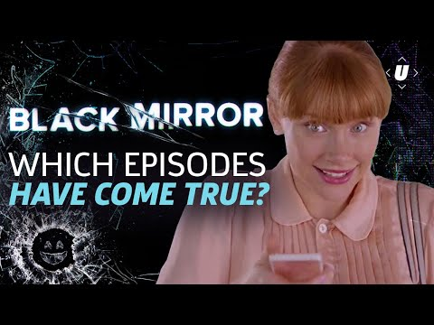 Which Black Mirror Episodes Have Come True?