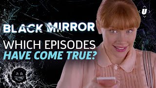 Which Black Mirror Episodes Have Come True?
