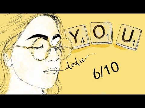 "6/10 Lyrics - dodie(""YOU"" EP Official Audio)"