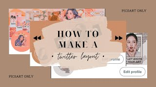 How to Make Twitter Layout Using PicsArt | Samantha DG screenshot 1