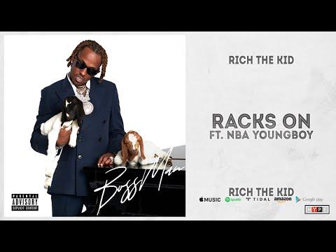Rich The Kid – Racks On Ft. NBA YoungBoy (BOSS MAN)