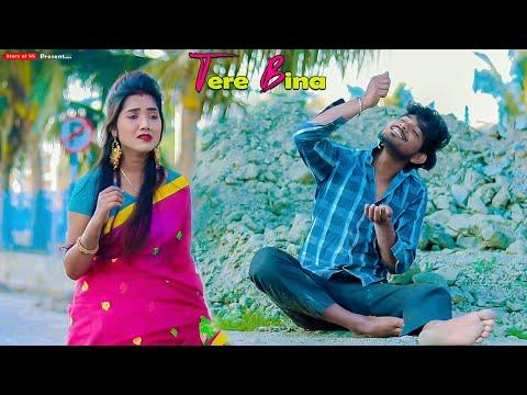 Tere Bina | Real Heart Touching Love Story | Latest Hindi Song 2021 | Ft  Suro U0026 Soumi | Story Of SS