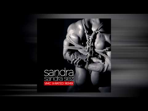 Sandra - Sandra Sez (VMC X-Rated Remix)