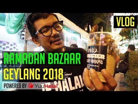 Geylang Ramadan Bazaar 2018   Singapore Halal Food