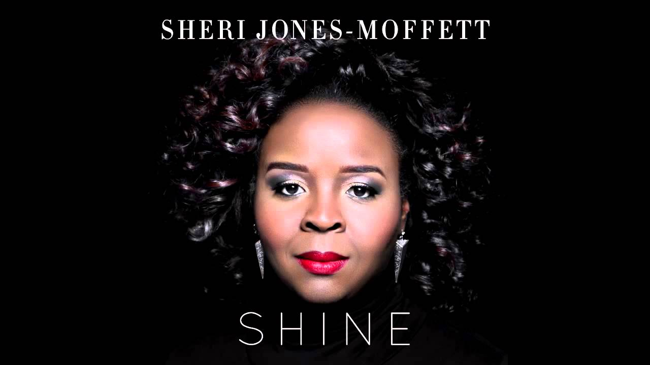 SHERI JONES-MOFFETT - SHINE LYRICS