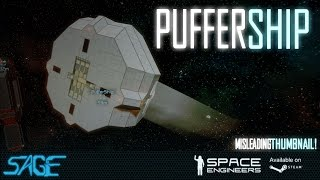 Space Engineers, The Puffer Ship (4k, 60fps)