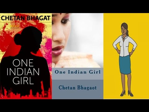 One Indian Girl by Chetan Bhagat - Full Summary!