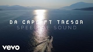 Da Capo - Speed Of Sound ft. Tresor
