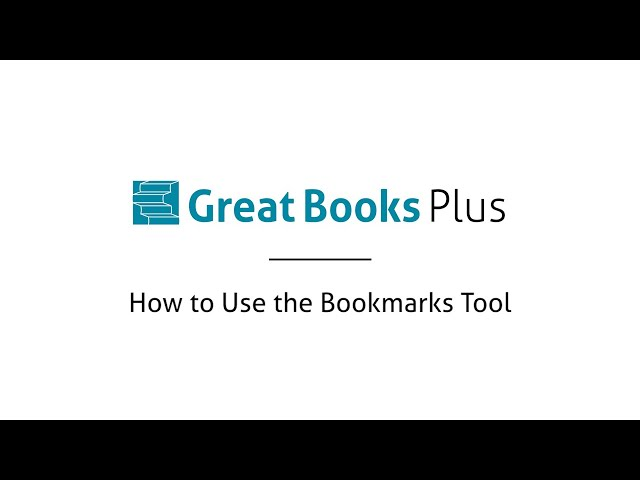 Great Books Plus — How to Use the Bookmarks Tool