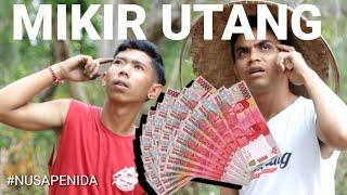 Download Mp3 Mikir Utang, Lawak Logat Nusa Penida Lucu Terbaru