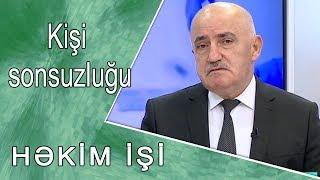 Kişi sonsuzluğu  -  HƏKİM İŞİ /06.11.2017/