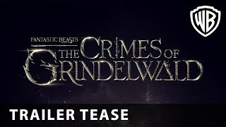 #WandsReady - Fantastic Beasts: The Crimes of Grindelwald Trailer Tease