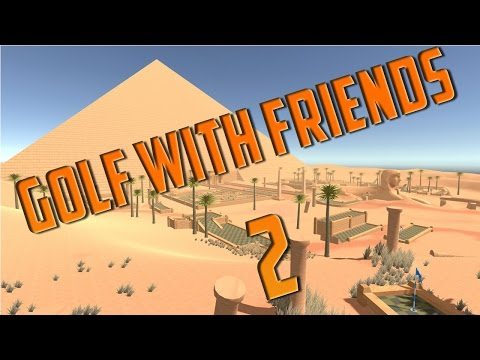 Golf With Friends- Part 2- WE NEED GRAVITY!!!!