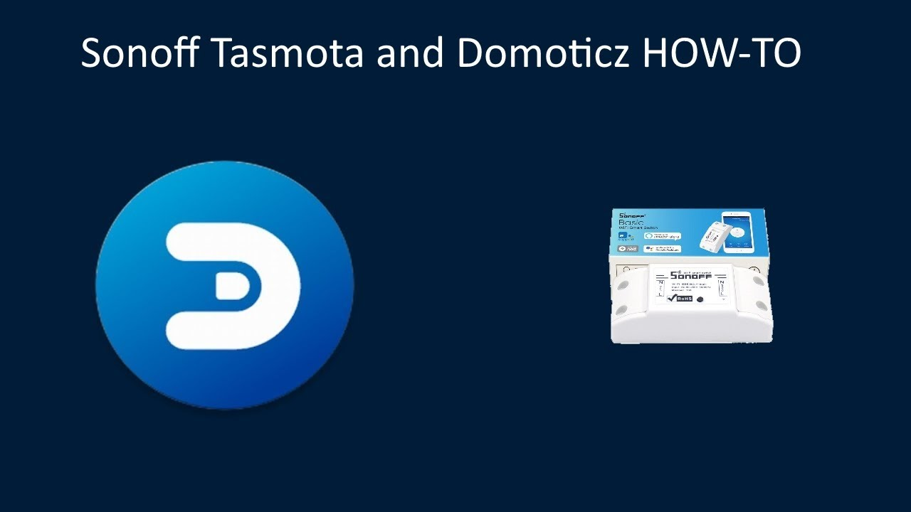 Flash sonoff Tasmota and connect to Domoticz