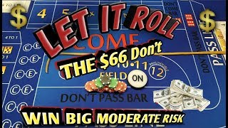 Craps Strategy - The $66 Don't - MODERATE RISK HIGH REWARD to win at craps!