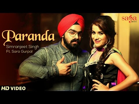 Paranda - Simranjeet Singh | Sara Gurpal | New Punjabi Songs 2014 | Official HD