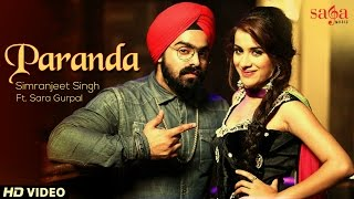 Paranda - Simranjeet Singh | Sara Gurpal | New Punjabi Songs 2014 | Official HD