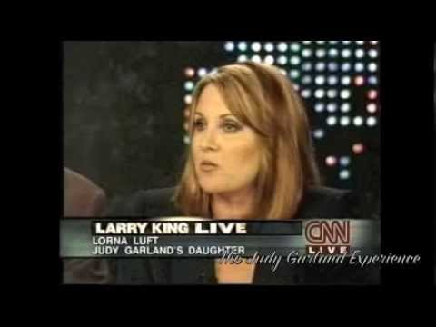 LARRY KING interviews LORNA LUFT about JUDY GARLAND
