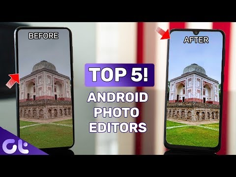 Top 5 Amazing Photo Editing Apps For Android In 2019 | Guiding Tech