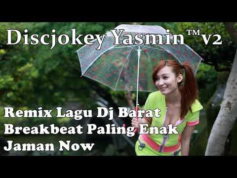 Lagu DJ Barat Paling Enak Jaman Now