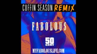 Fabolous ft. 50 Cent - Cuffin Season Remix