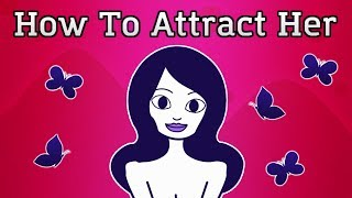 How To Attract Any Girl   The Butterfly Paradox (Animated)