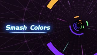 Smash Colors 3D - EDM Rush the Circles