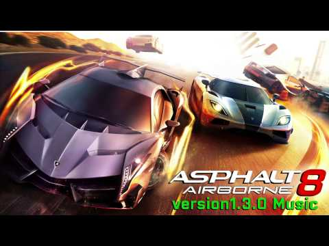 Cannibal - Silversun Pickups【Asphalt 8:Airborne OST】 1.3.0
