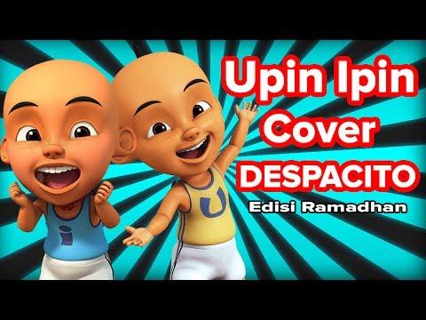 DESPACITO cover Upin ipin  EDISI RAMADHAN