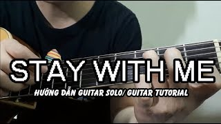 Hướng dẫn: Stay With Me - Chanyeol (도깨비(Goblin) OST) Guitar Fingerstyle/ Tutorial - Level 2