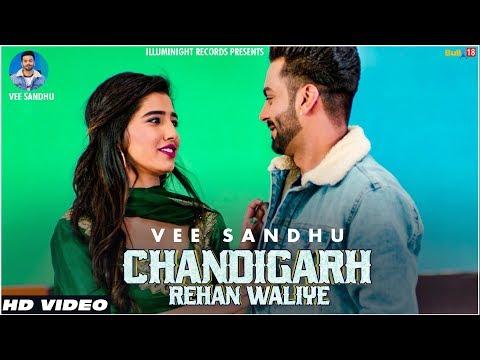 chandigarh-rehan-waliye-(-official-video)-|-vee-sandhu-|-latest-songs-2019