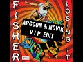 Fisher - Losing It (Argoon & Novik VIP Edit)