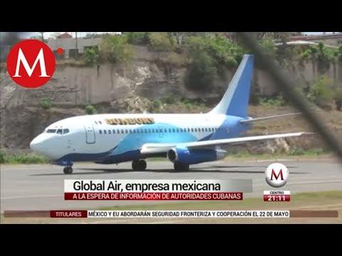 Global Air, empresa mexicana dueña del avión accidentado en Cuba