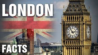 Surprising Facts About London, England
