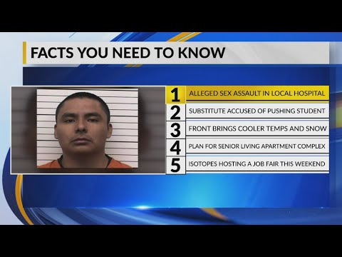 January 24 Morning Rush: Albuquerque man accused of raping fellow patient at hospital