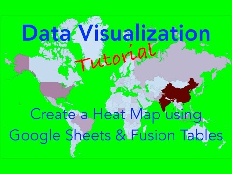 Data Visualization - Create Heat Maps using Google Sheets and Fusion Tables Part 1