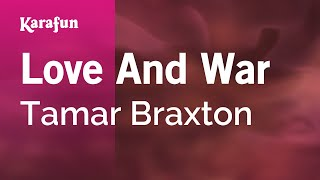 Karaoke Love And War - Tamar Braxton *