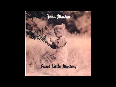 John Martyn -Sweet little mystery