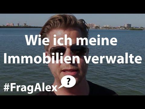 Wie Ich Meine Immobilien Verwalte | Mein Tagesgeschäft Als Immobilien-Investor - #FragAlex