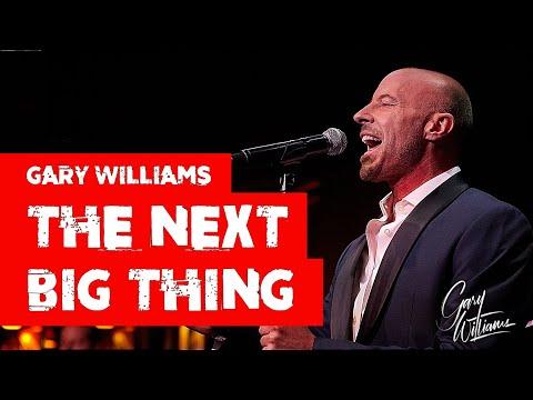Gary Williams sings The Next Big Thing