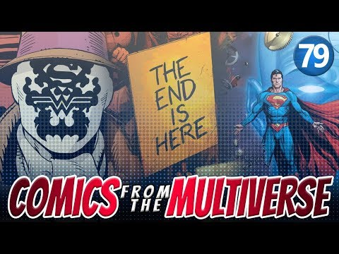Comics From The Multiverse #79: Doomsday Clock (DC Comics Podcast)