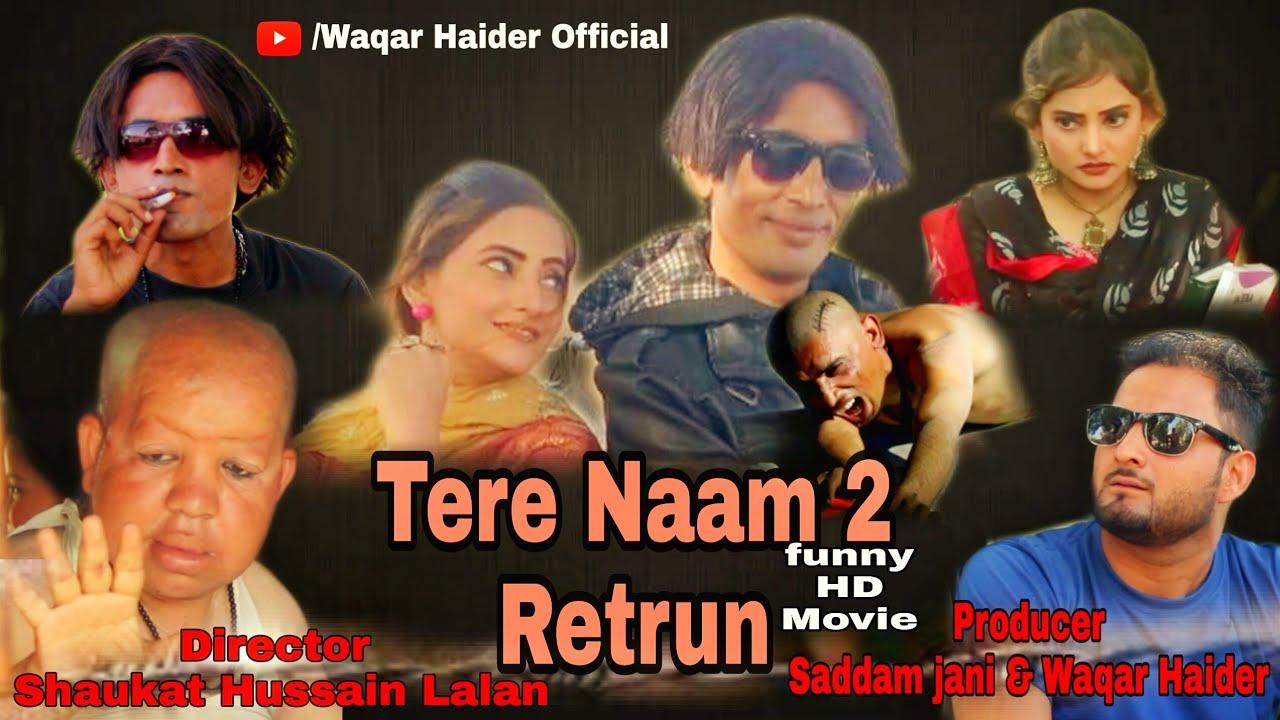 Download Tere Naam 2 Retrun full HD Movie 2021 Gulzar Chandio Mehak Noor Saddam jani Imran Gulzar