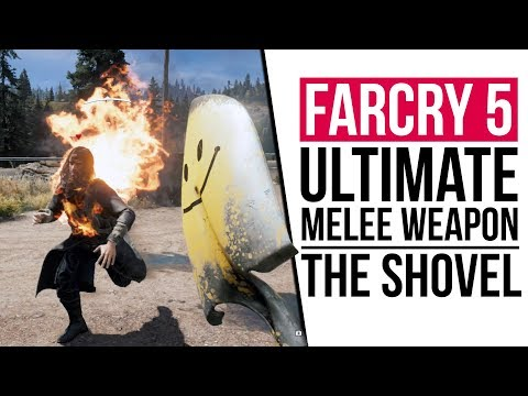 FARCRY 5 | THE SHOVEL IS THE GREATEST MELEE WEAPON IN GAMING?