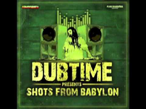 Dubtime - Shots from Babylon