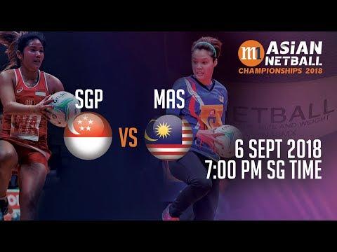 🔴 Singapore 🇸🇬 Vs 🇲🇾 Malaysia | Asian Netball Championship 2018