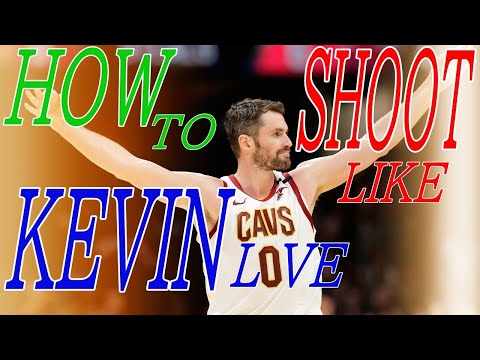 Kevin Love Shooting Form NBAshooter Breakdown How To Shoot Like Kevin Love
