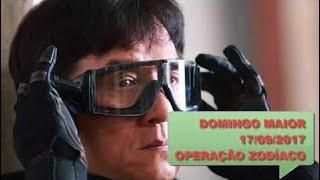 """DOMINGO MAIOR 17/09/2017: ASSISTA O FILME """"OPERAÇÃO ZODÍACO"""" / ASM TV Chanel"""