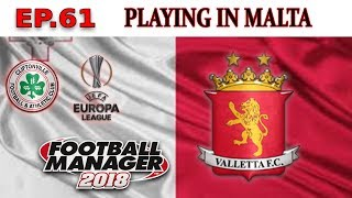 FM18-Playing In Malta - Ep61-VALLETTA FC-CLIFTONVILLE-FOOTBALL MANAGER 2018