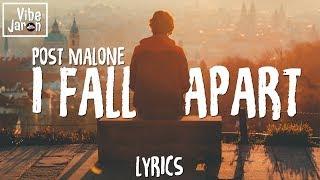 Post Malone - I Fall Apart (Lyrics) Olmos Remix