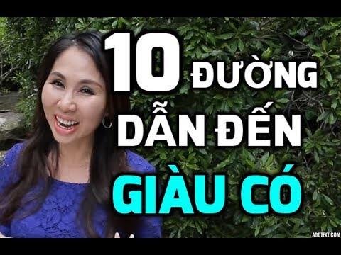 10 CON ĐƯỜNG DẨN ĐẾN SỰ GIÀU CÓ I LanBercu TV